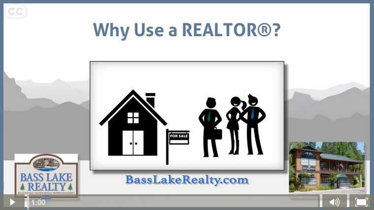 Why Use A Realtor Bass Lake Realty