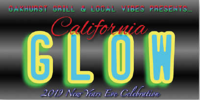 California Glow Oakhurst Grill's New Year 2019 Promotion published by Bass Lake Realty